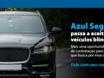 Azul Seguros passa a aceitar veículos blindados